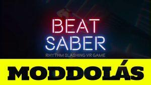 Hogyan moddold a Beat Sabert – A zenéktől a streamer kamerákig