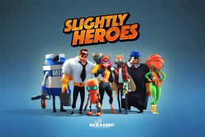 Slightly Heroes Bemutató