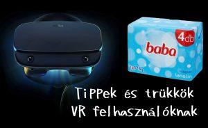 13+1 VR tipp bármilyen VR szemüveg típusra