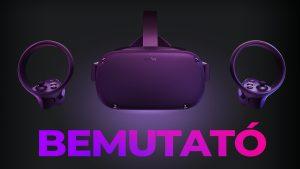 Oculus Quest Bemutató