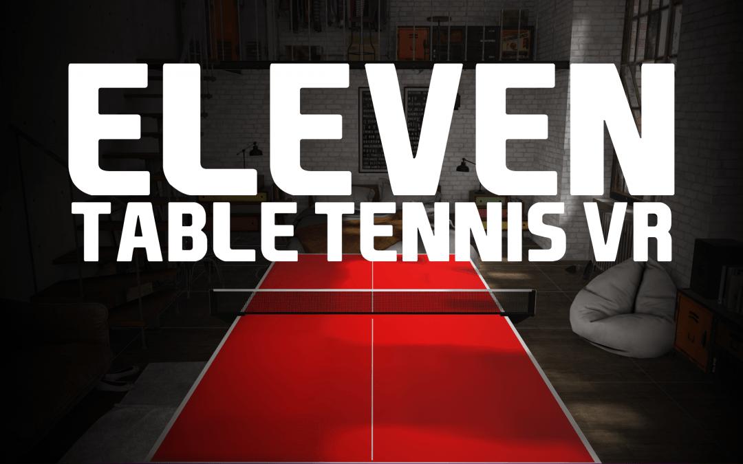 – Pár nap és itt az Eleven Table Tennis VR Questre