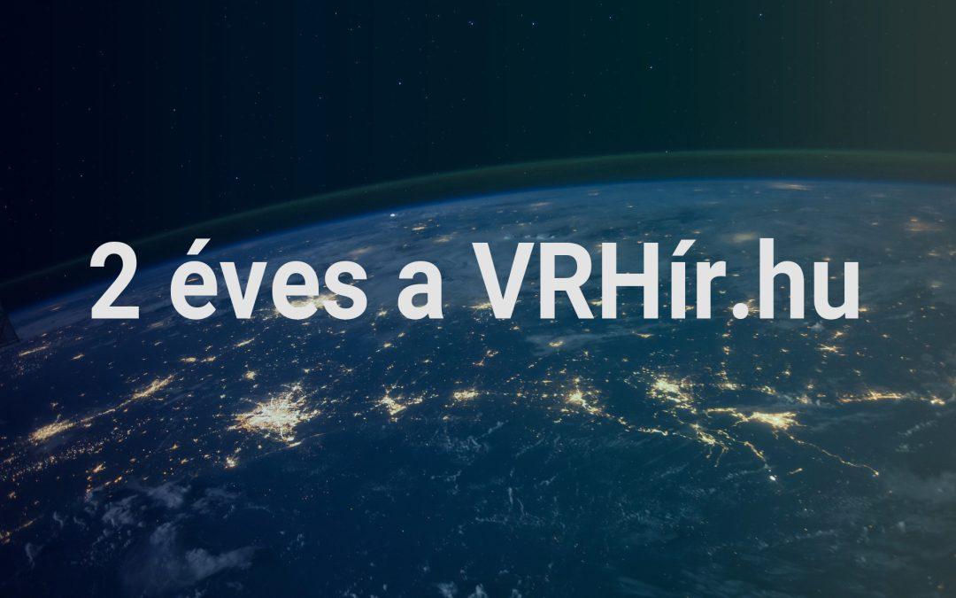 2 éves a VRHír.hu!