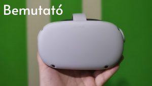 Oculus Quest 2 Bemutató